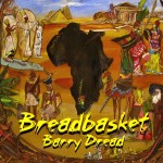 Barry Dread ( Breadbasket )#2001
